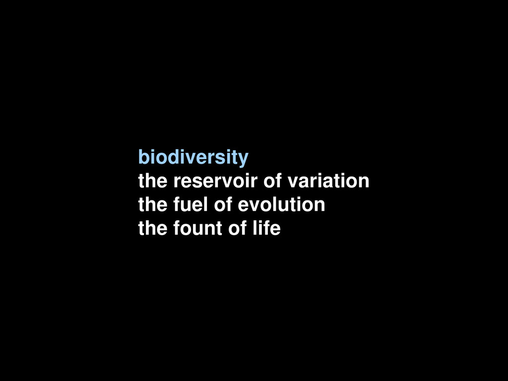 biodiversity the reservoir of variation the fue...