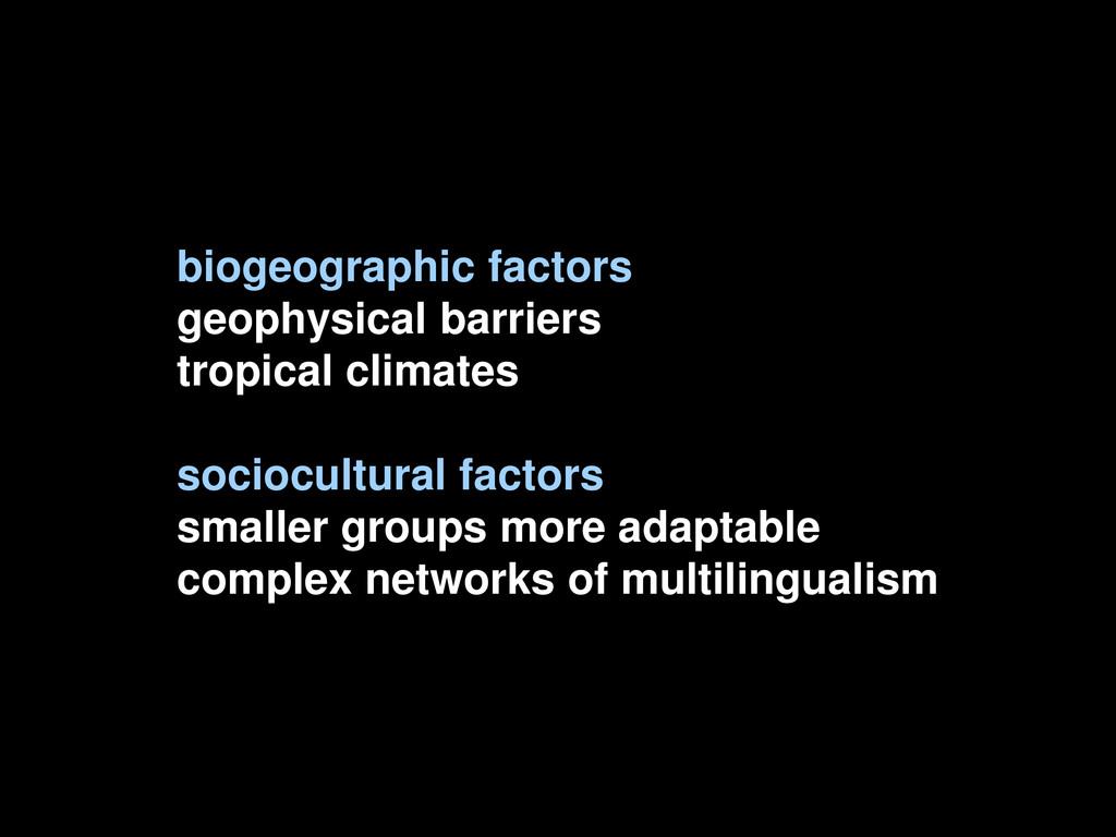 biogeographic factors geophysical barriers trop...