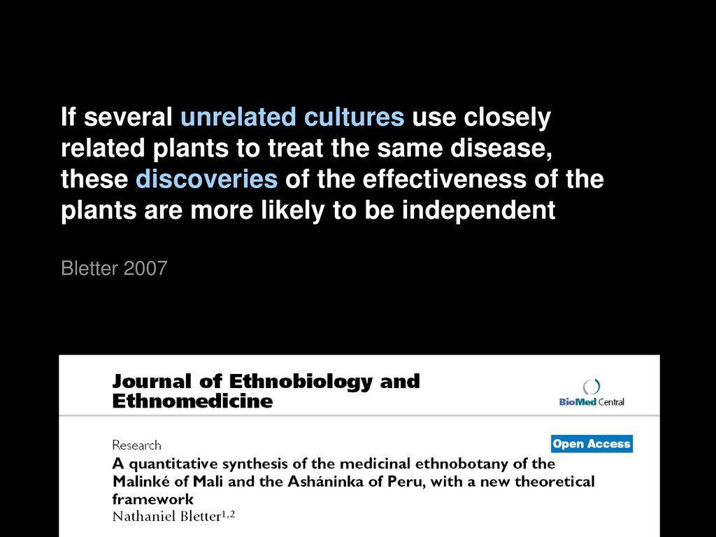 If several unrelated cultures use closely relat...
