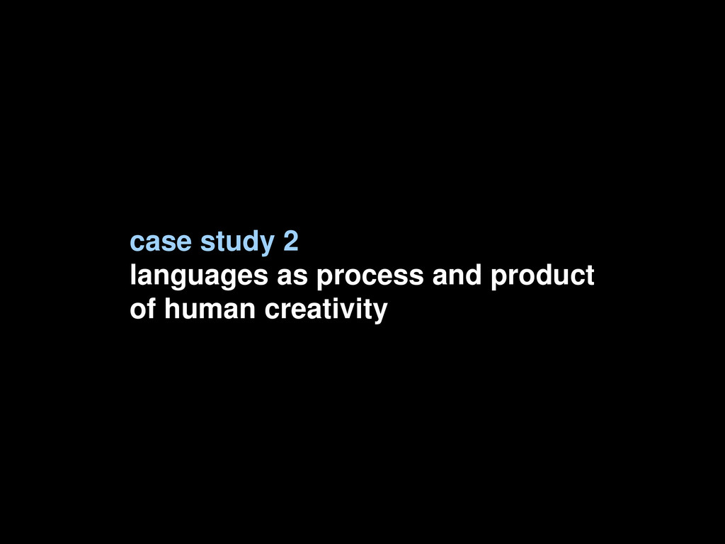 case study 2 languages as process and product o...