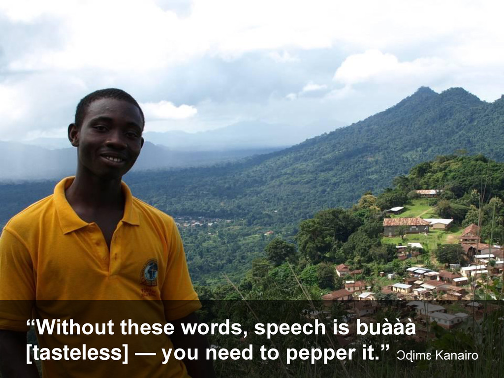 """""""Without these words, speech is buààà [tasteles..."""