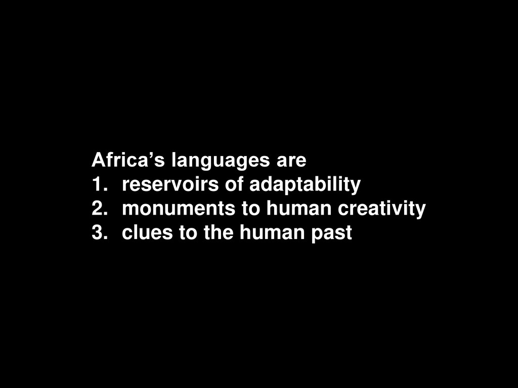 """Africa""""s languages are 1. reservoirs of adaptab..."""