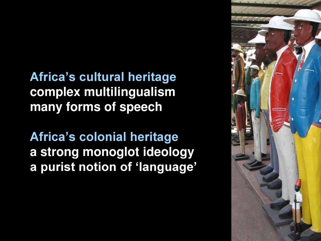 "Africa""s cultural heritage complex multilingual..."