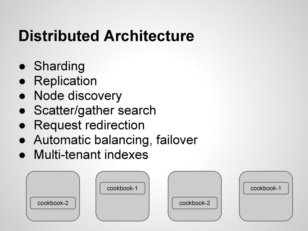 Distributed Architecture ● Sharding ● Replicati...