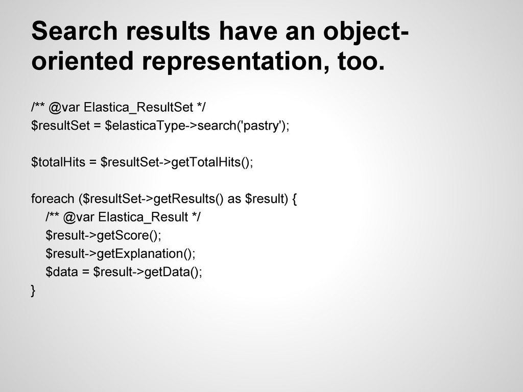 Search results have an object- oriented represe...