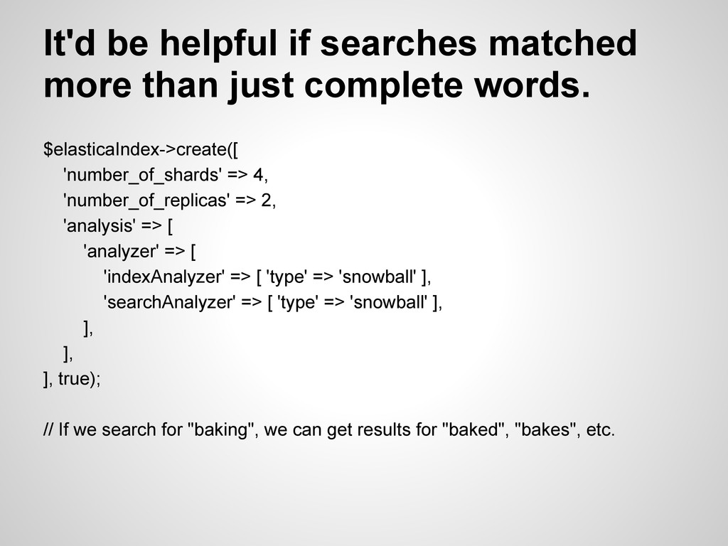 It'd be helpful if searches matched more than j...