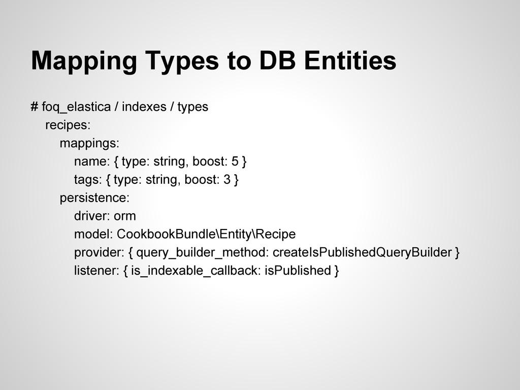 Mapping Types to DB Entities # foq_elastica / i...