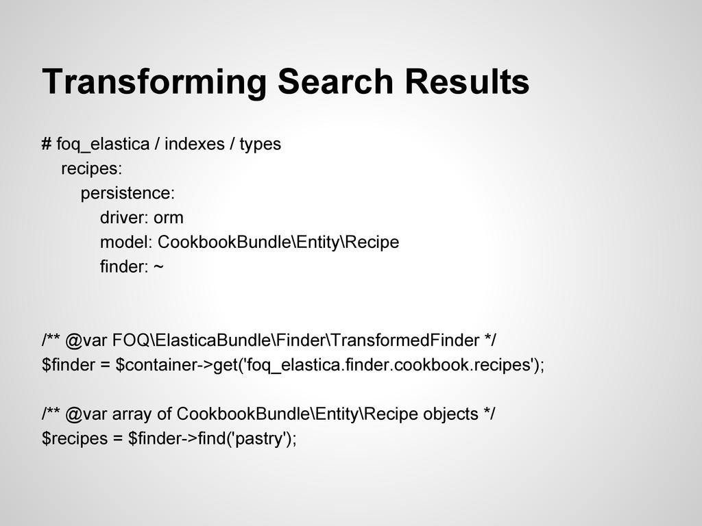 Transforming Search Results # foq_elastica / in...