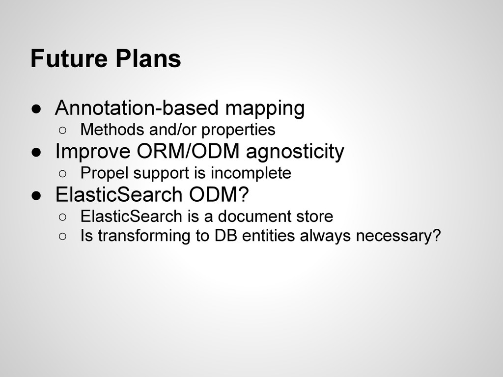 Future Plans ● Annotation-based mapping ○ Metho...