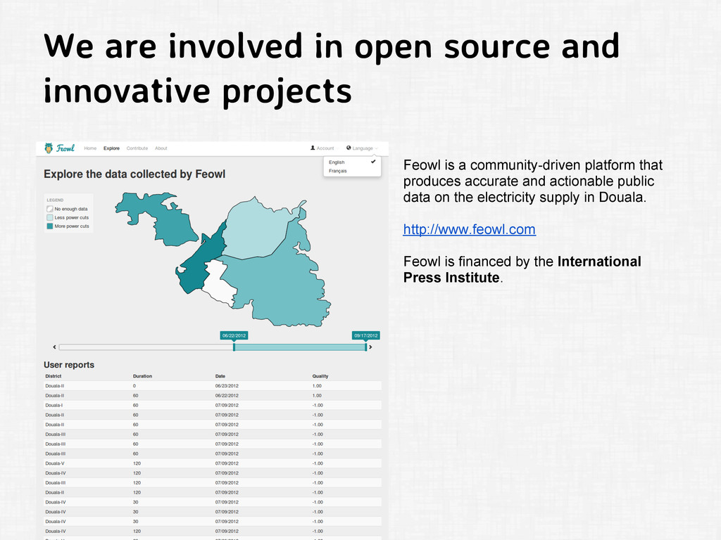 We are involved in open source and innovative p...