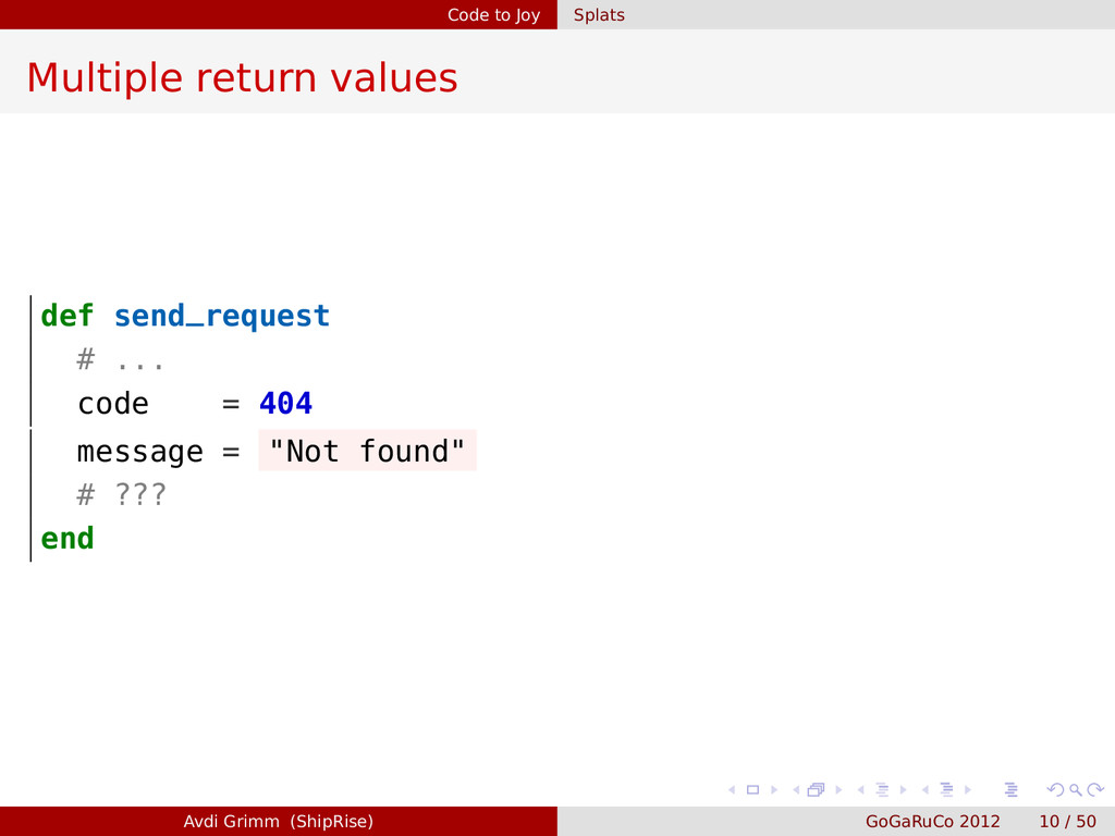 Code to Joy Splats Multiple return values def s...