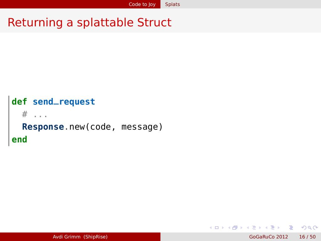 Code to Joy Splats Returning a splattable Struc...