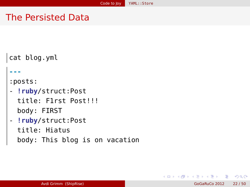 Code to Joy YAML::Store The Persisted Data cat ...