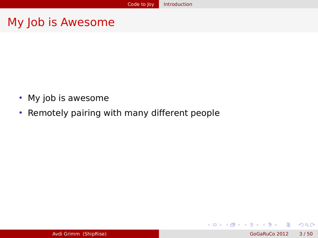 Code to Joy Introduction My Job is Awesome • My...