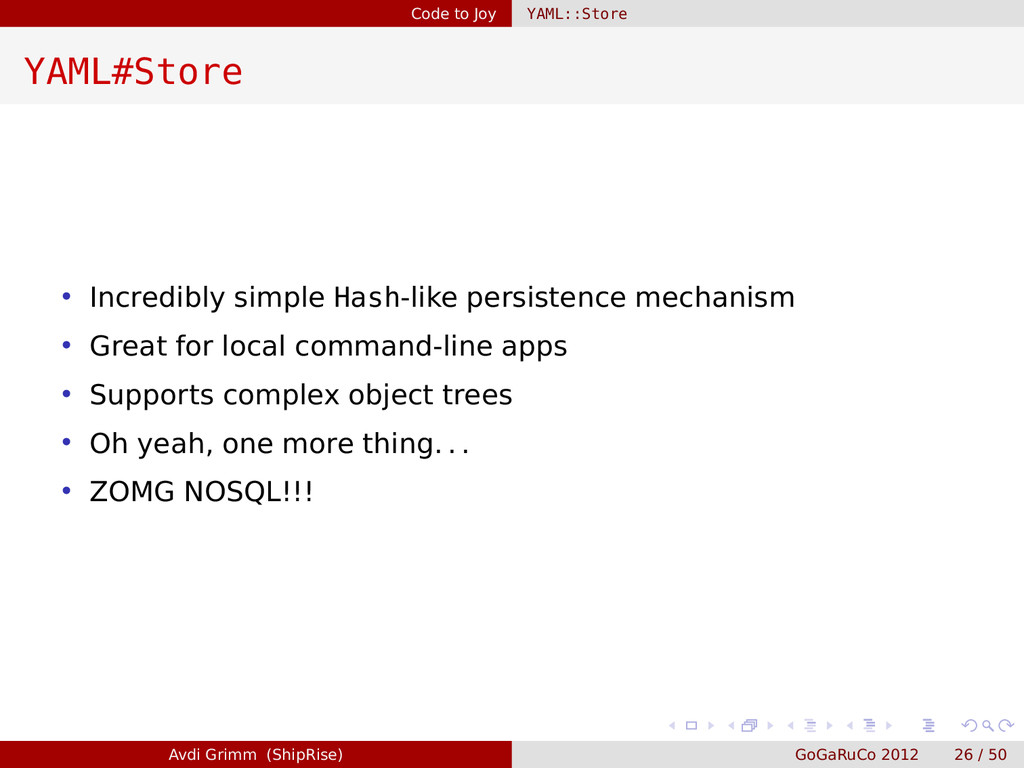 Code to Joy YAML::Store YAML#Store • Incredibly...