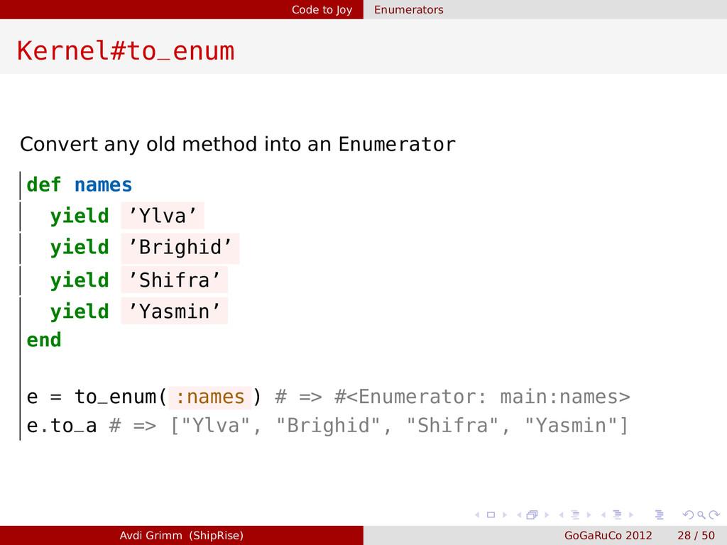Code to Joy Enumerators Kernel#to_enum Convert ...