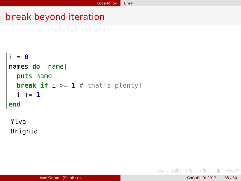 Code to Joy Break break beyond iteration i = 0 ...