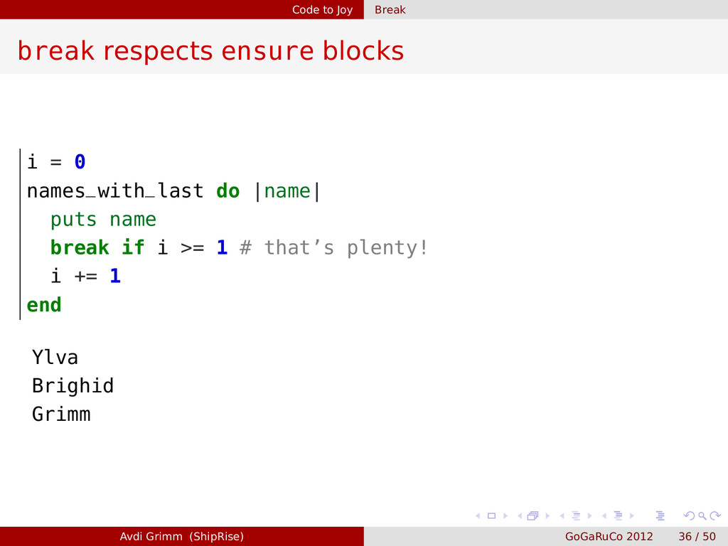 Code to Joy Break break respects ensure blocks ...