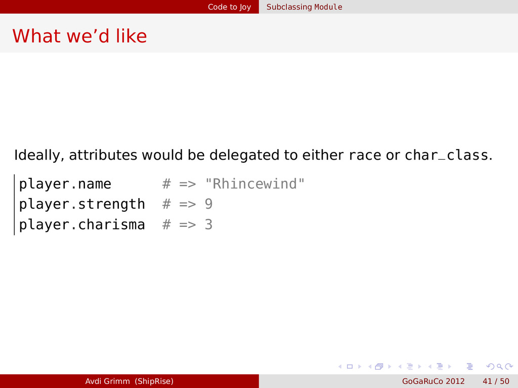 Code to Joy Subclassing Module What we'd like I...