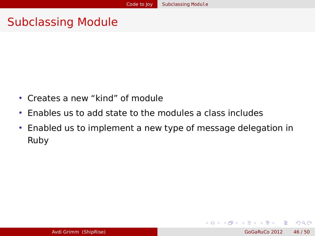 Code to Joy Subclassing Module Subclassing Modu...