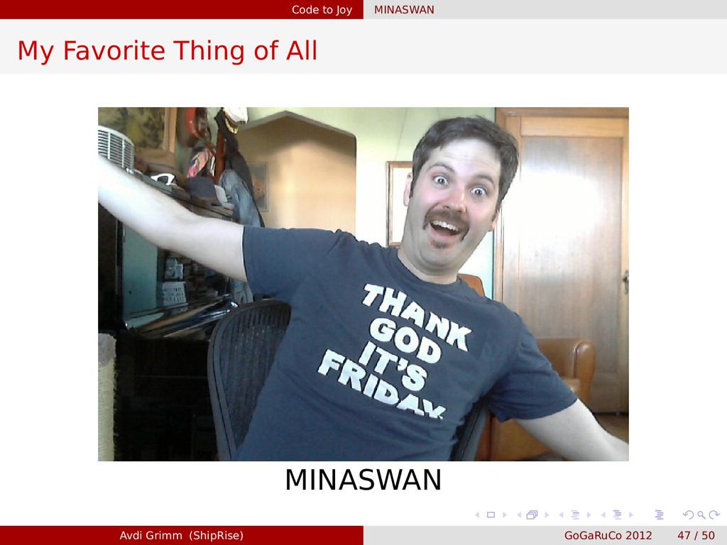 Code to Joy MINASWAN My Favorite Thing of All M...