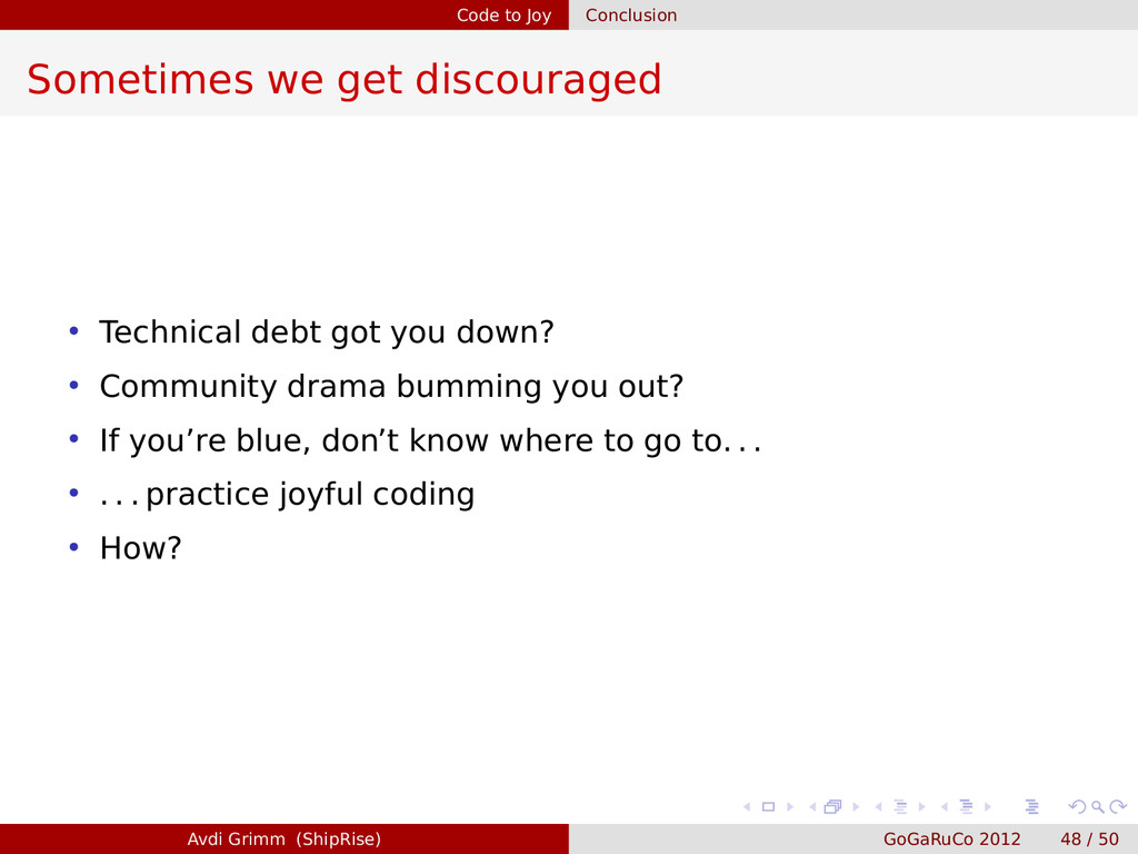 Code to Joy Conclusion Sometimes we get discour...