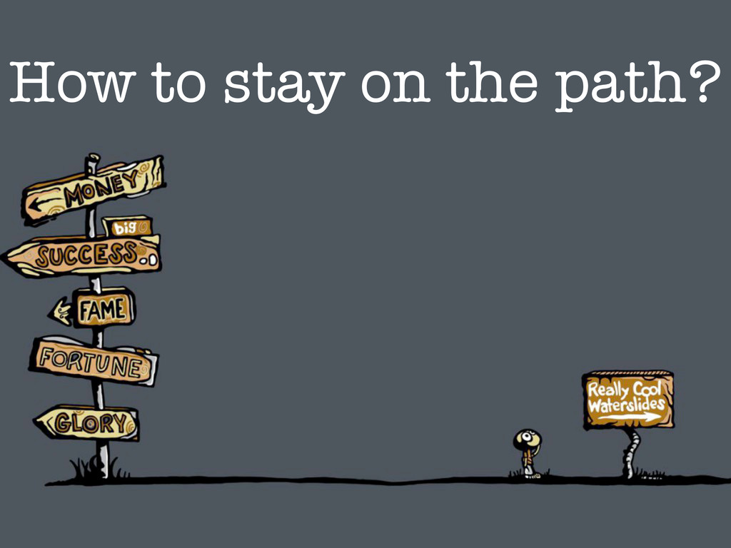 How to stay on the path?