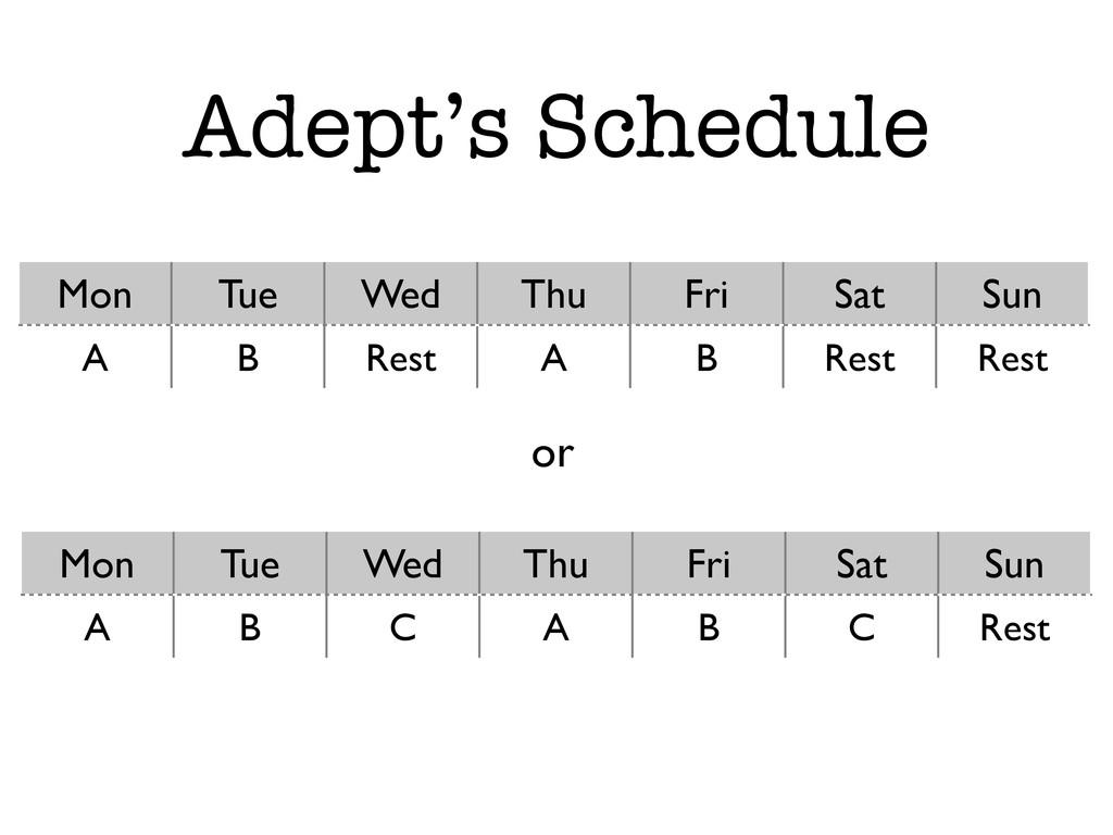 Adept's Schedule Mon Tue Wed Thu Fri Sat Sun A ...