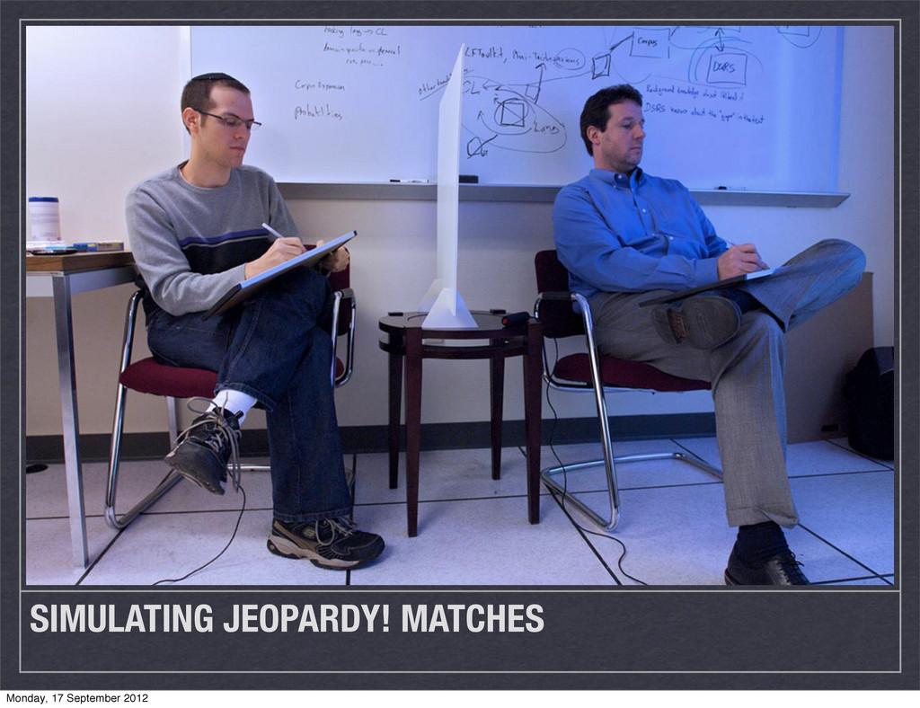 SIMULATING JEOPARDY! MATCHES Monday, 17 Septemb...