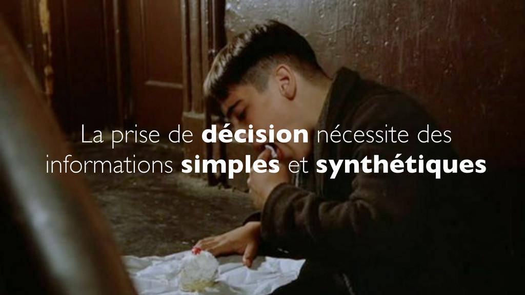 La prise de décision nécessite des informations...