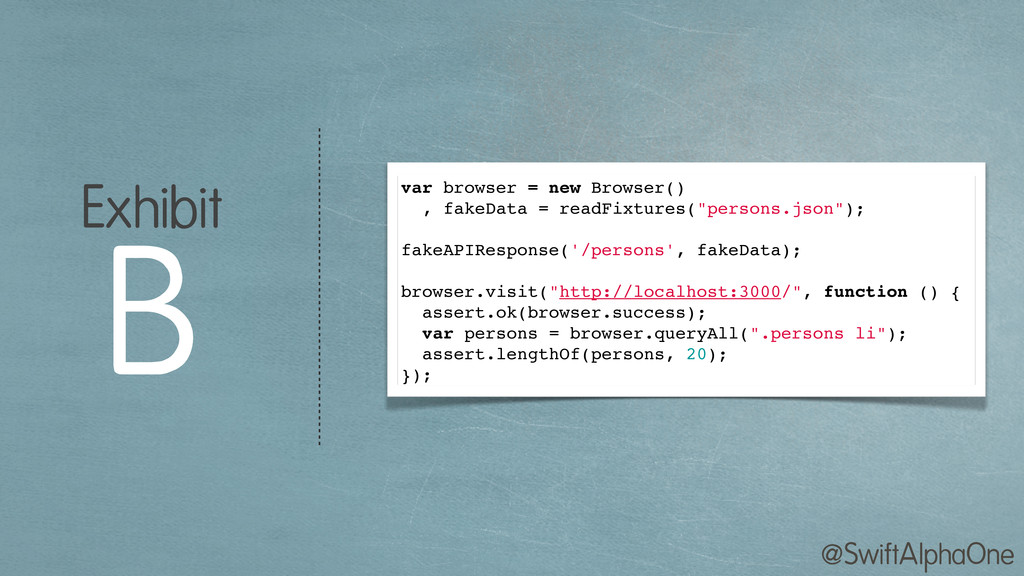 @SwiftAlphaOne var browser = new Browser() , fa...