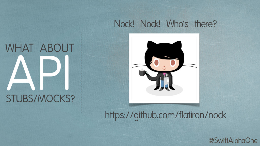 @SwiftAlphaOne WHAT ABOUT API STUBS/MOCKS? http...