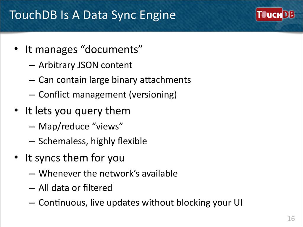 TouchDB TouchDB Is A Data Sync E...