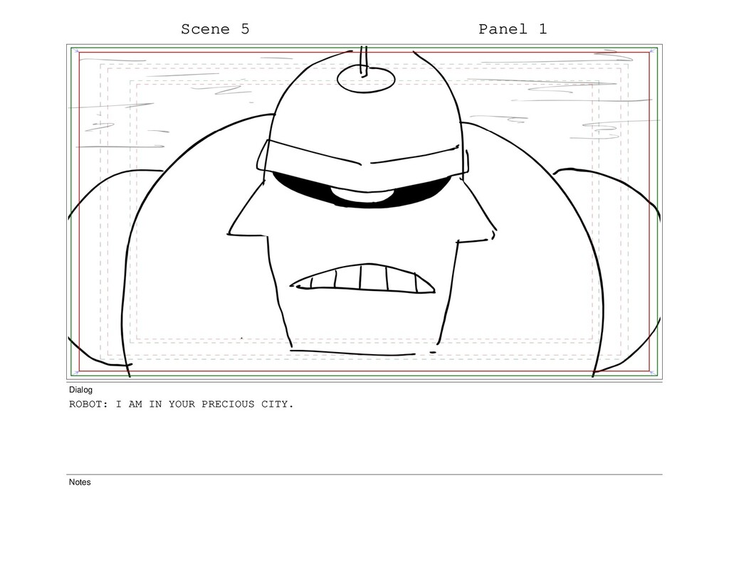 Scene 5 Panel 1 Dialog ROBOT: I AM IN YOUR PREC...
