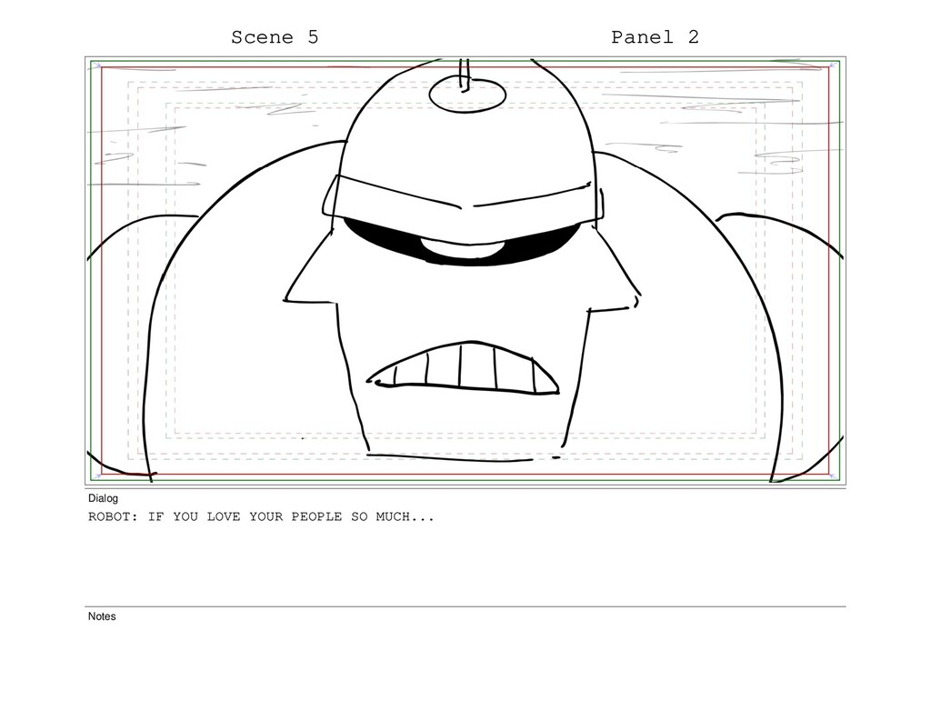 Scene 5 Panel 2 Dialog ROBOT: IF YOU LOVE YOUR ...