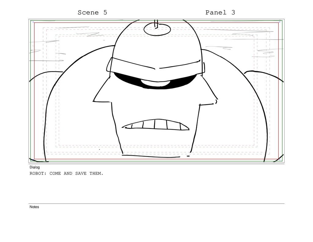 Scene 5 Panel 3 Dialog ROBOT: COME AND SAVE THE...