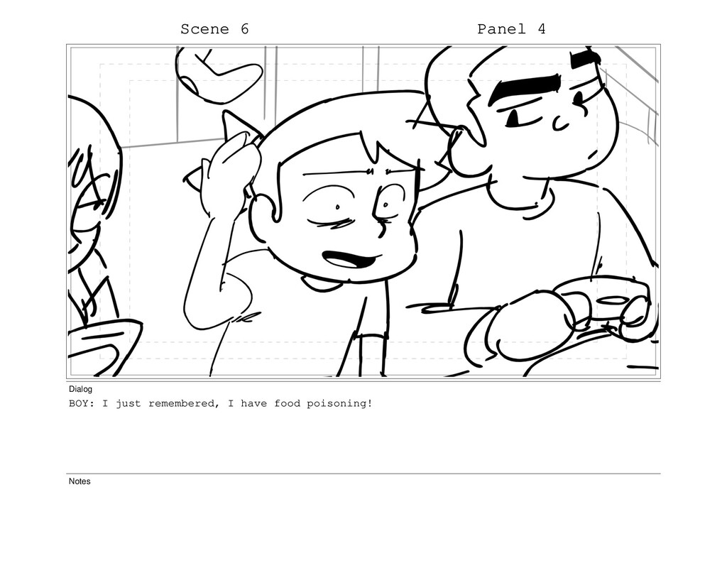 Scene 6 Panel 4 Dialog BOY: I just remembered, ...
