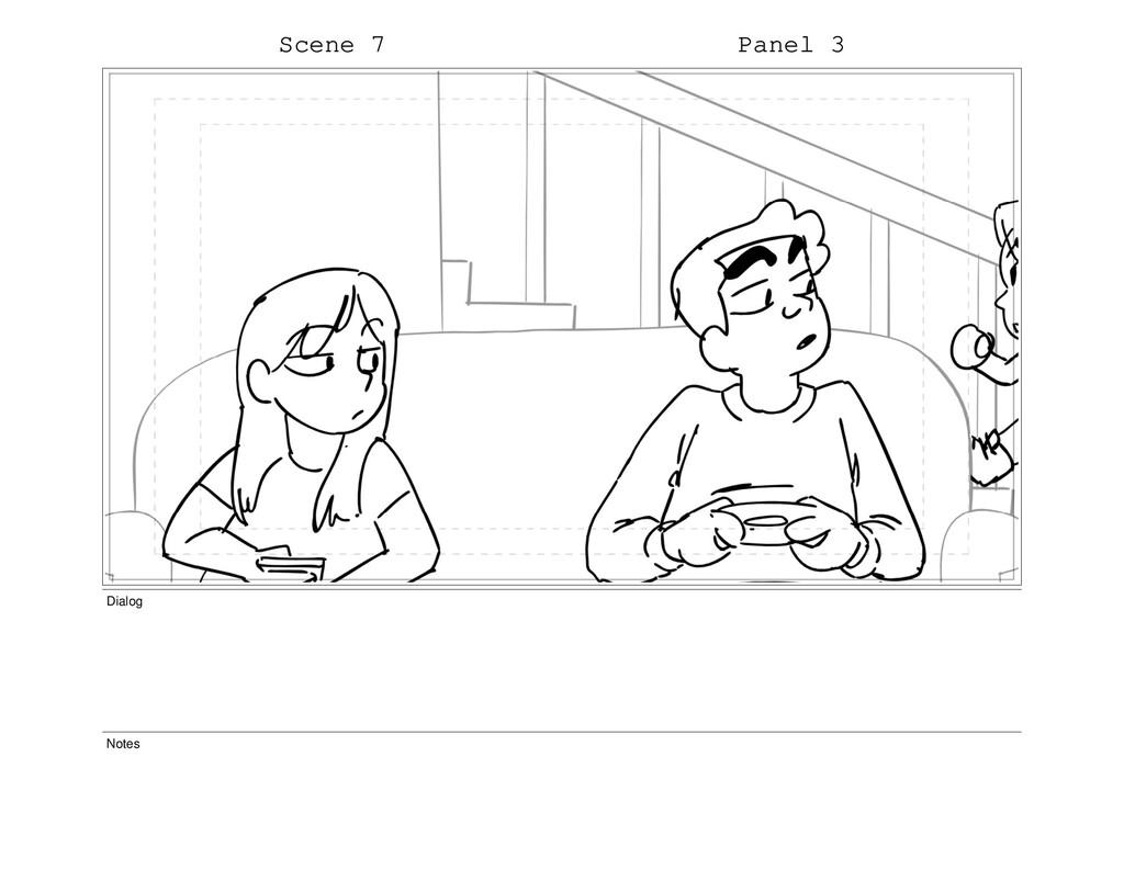 Scene 7 Panel 3 Dialog Notes