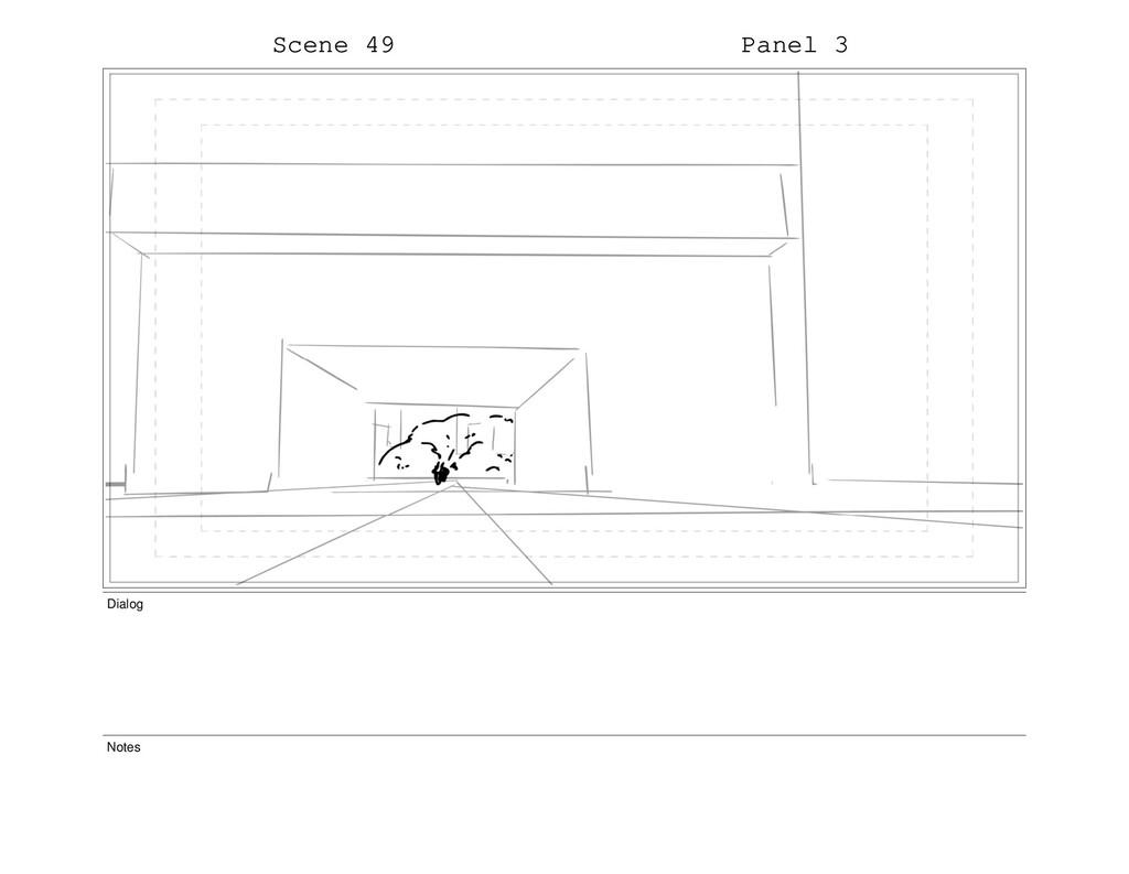 Scene 49 Panel 3 Dialog Notes