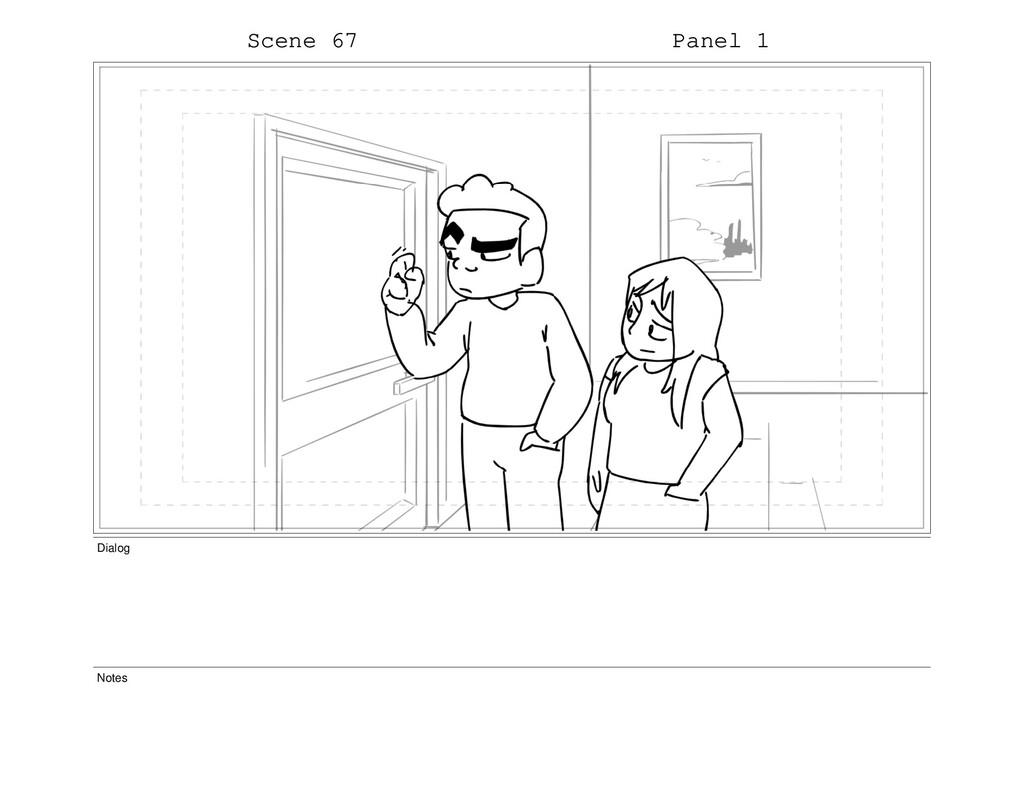 Scene 67 Panel 1 Dialog Notes
