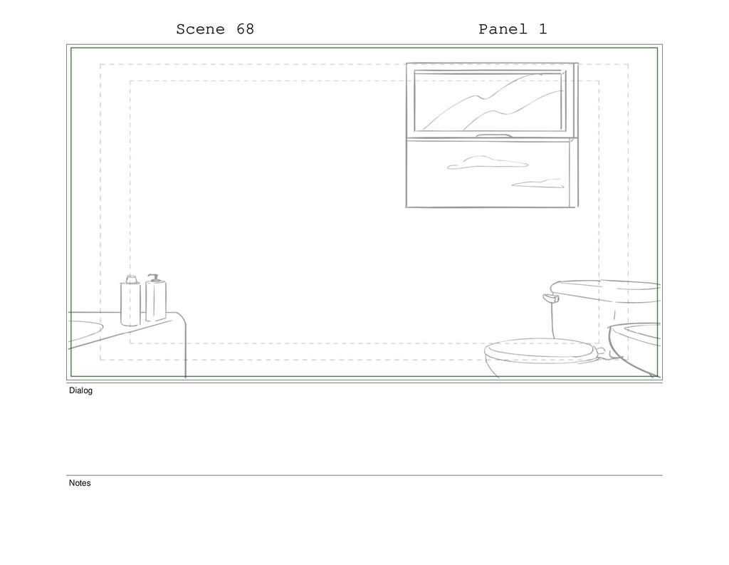 Scene 68 Panel 1 Dialog Notes