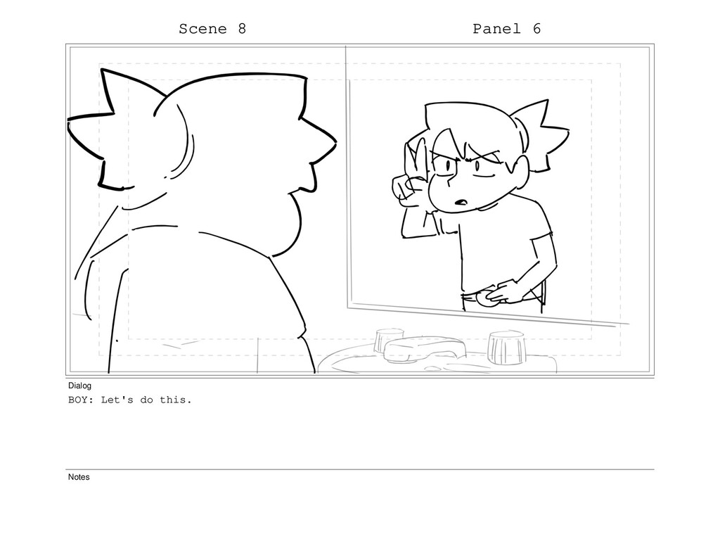 Scene 8 Panel 6 Dialog BOY: Let's do this. Notes