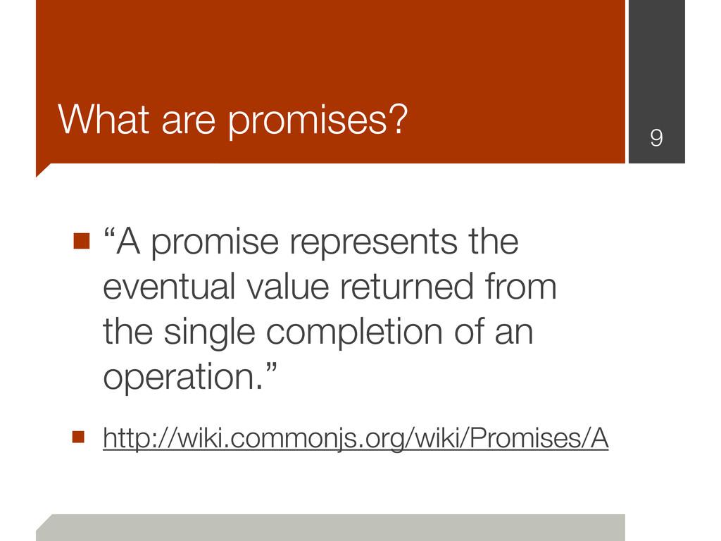 "■ ""A promise represents the eventual value retu..."