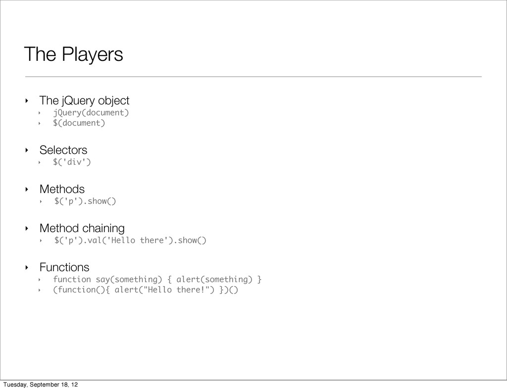 The Players ‣ The jQuery object ‣ jQuery(docume...