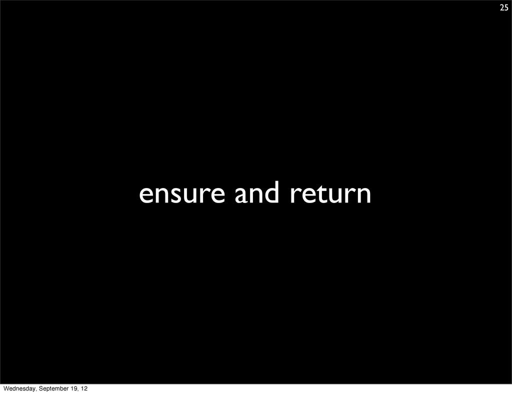 ensure and return 25 Wednesday, September 19, 12