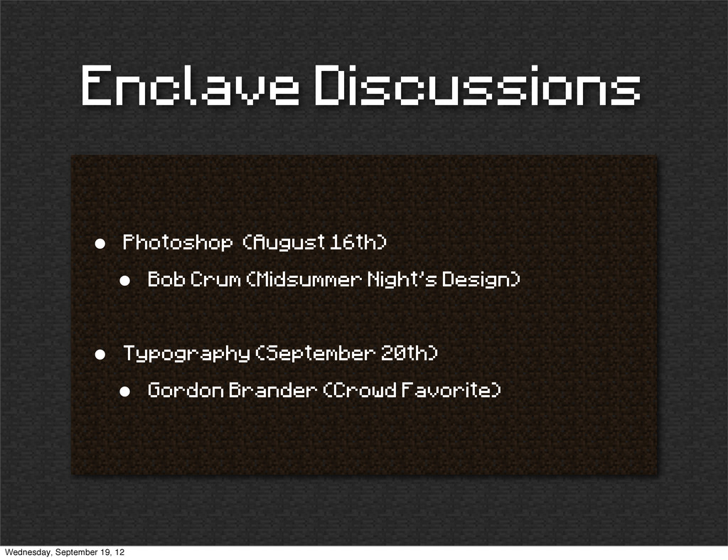 Enclave Discussions • Photoshop (August 16th) •...