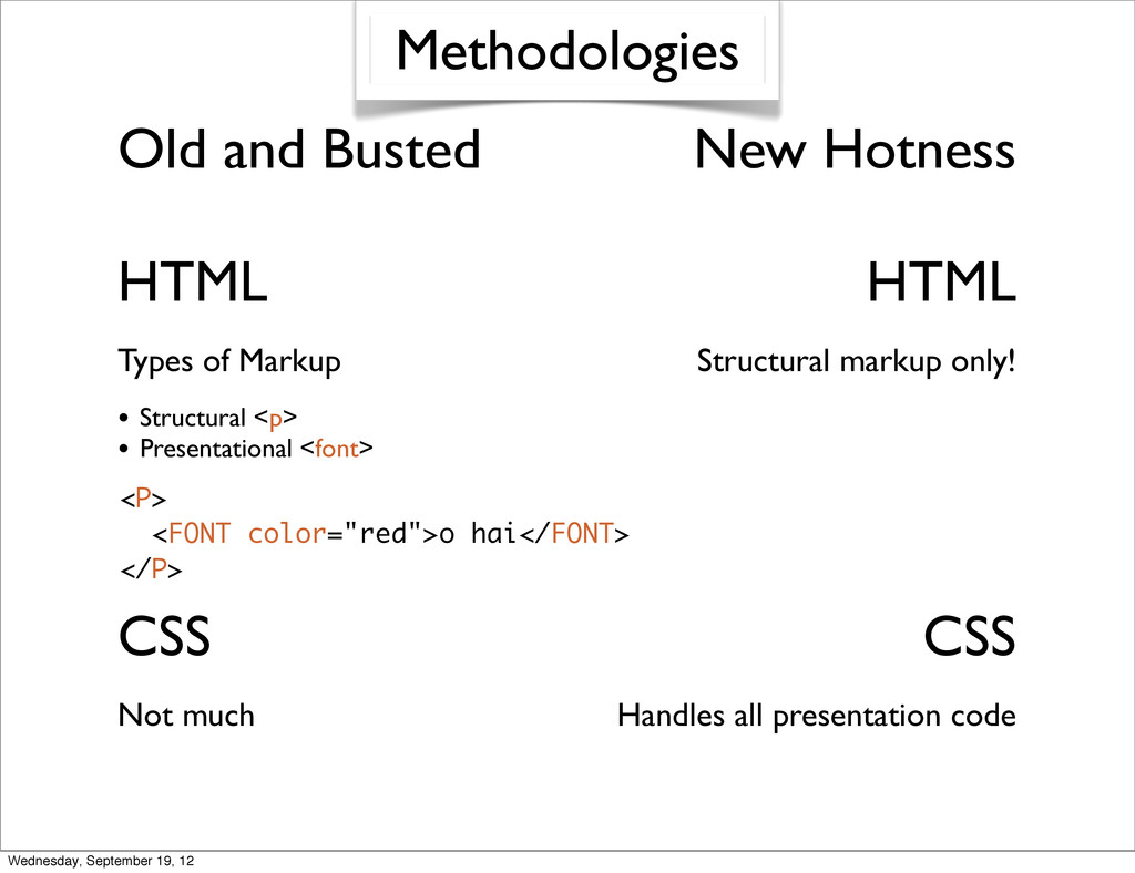 Old and Busted New Hotness Types of Markup Stru...