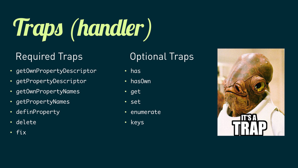Tr p ( r) Required Traps Optional Traps • getOw...