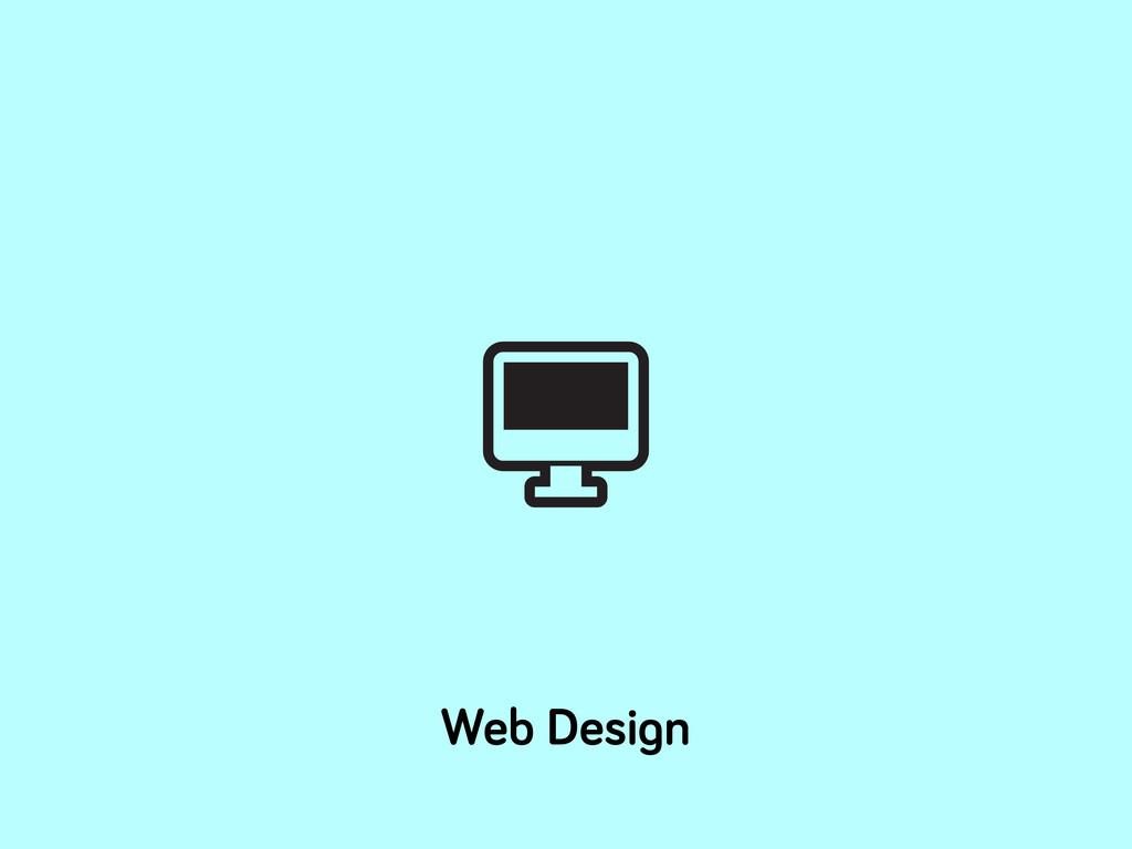 Web Desi n