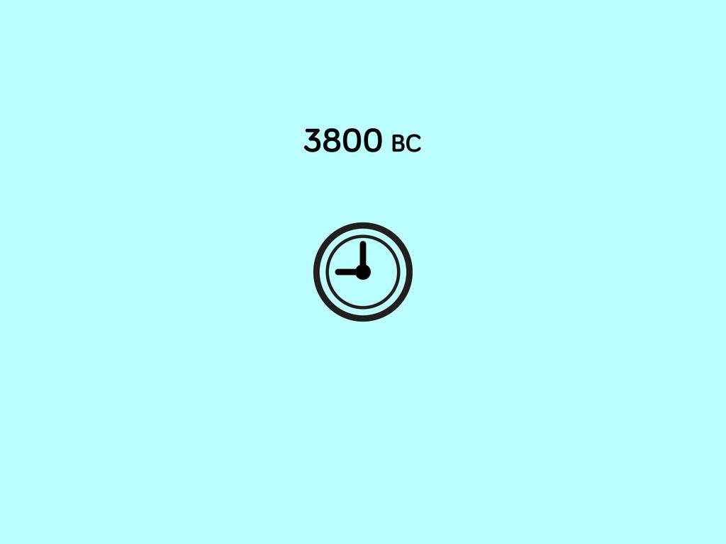 3800 BC